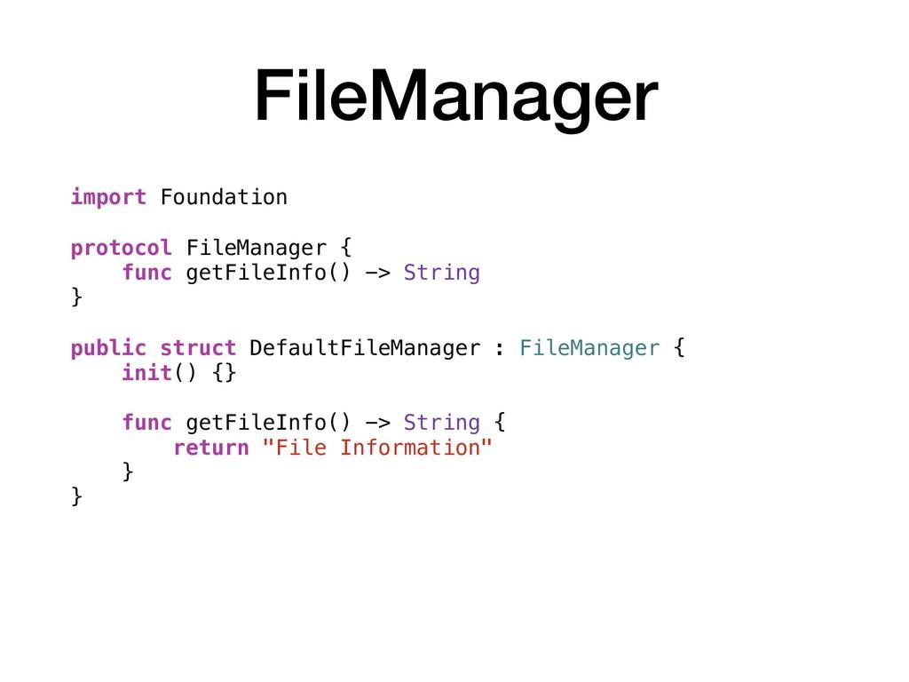 FileManager import Foundation protocol FileMana...