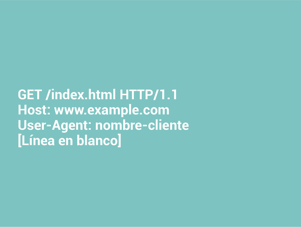 GET /index.html HTTP/1.1 Host: www.example.com ...
