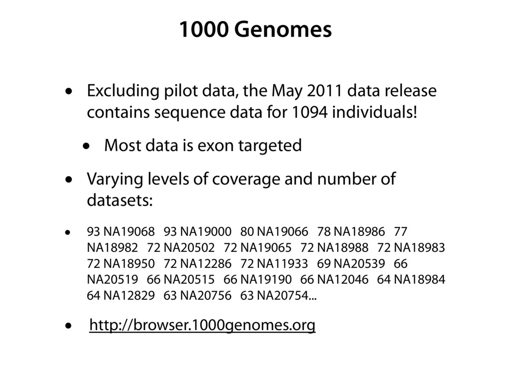 1000 Genomes • Excluding pilot data, the May 20...