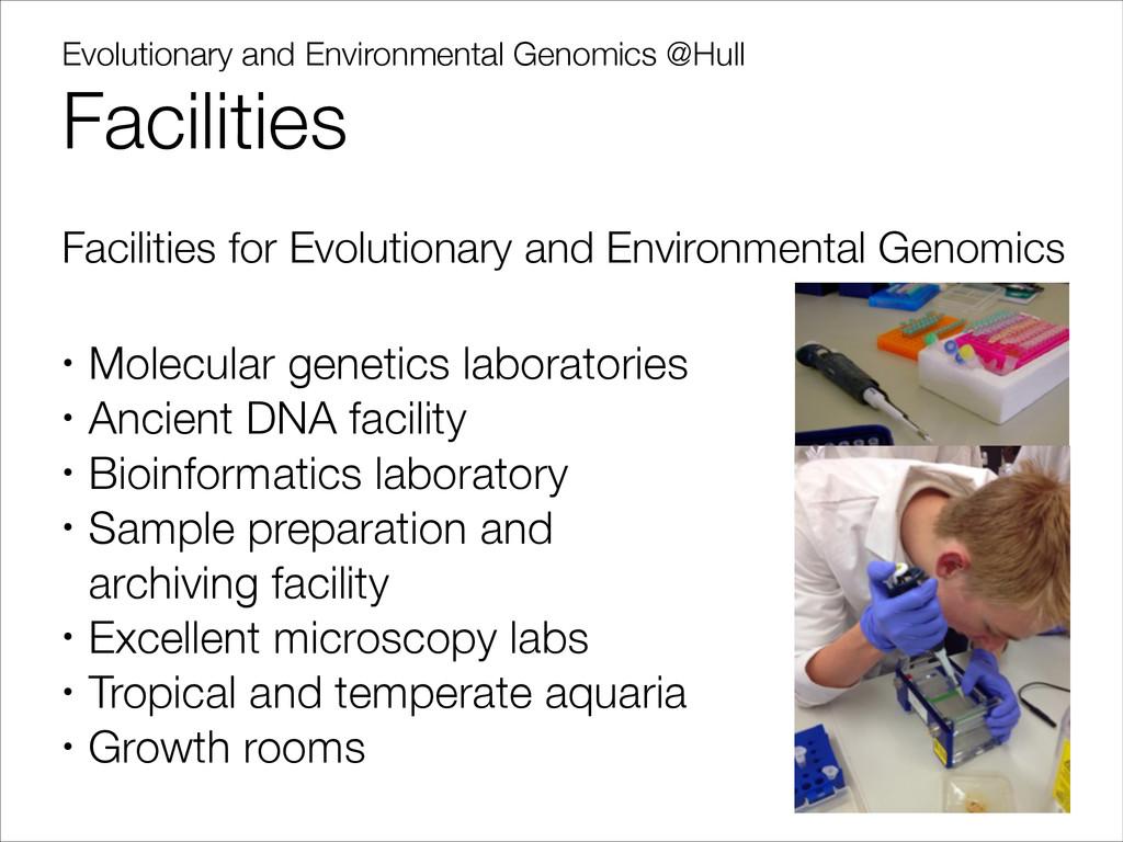 Evolutionary and Environmental Genomics @Hull F...