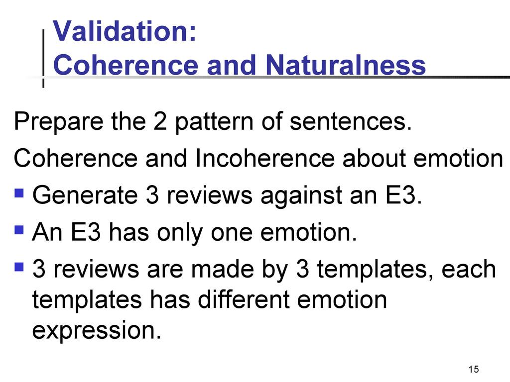 15 Validation: Coherence and Naturalness Prepar...