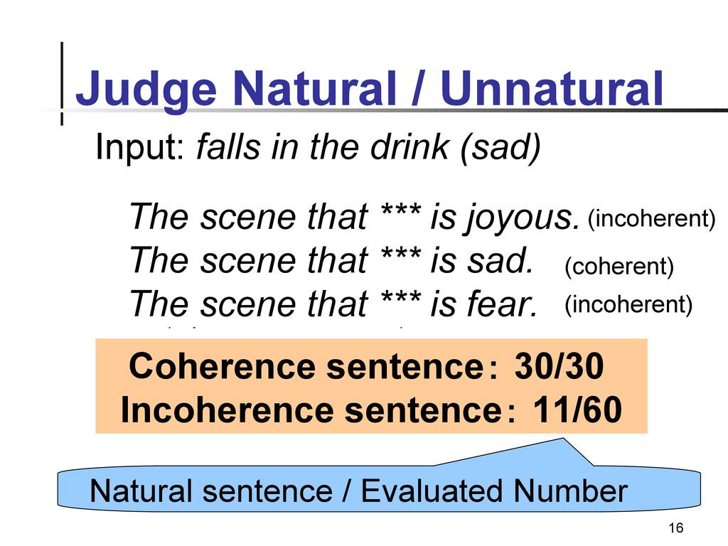 16 Judge Natural / Unnatural Coherence sentence...