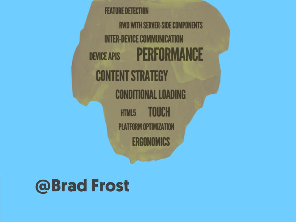 @Brad Frost