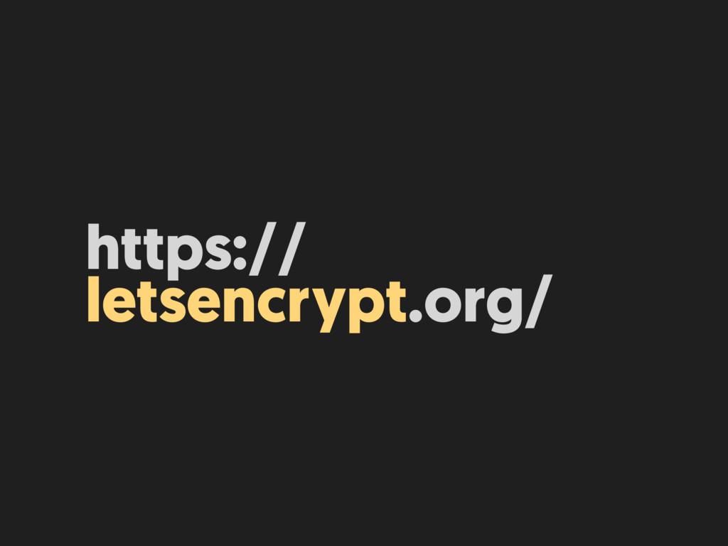 https:// letsencrypt.org/