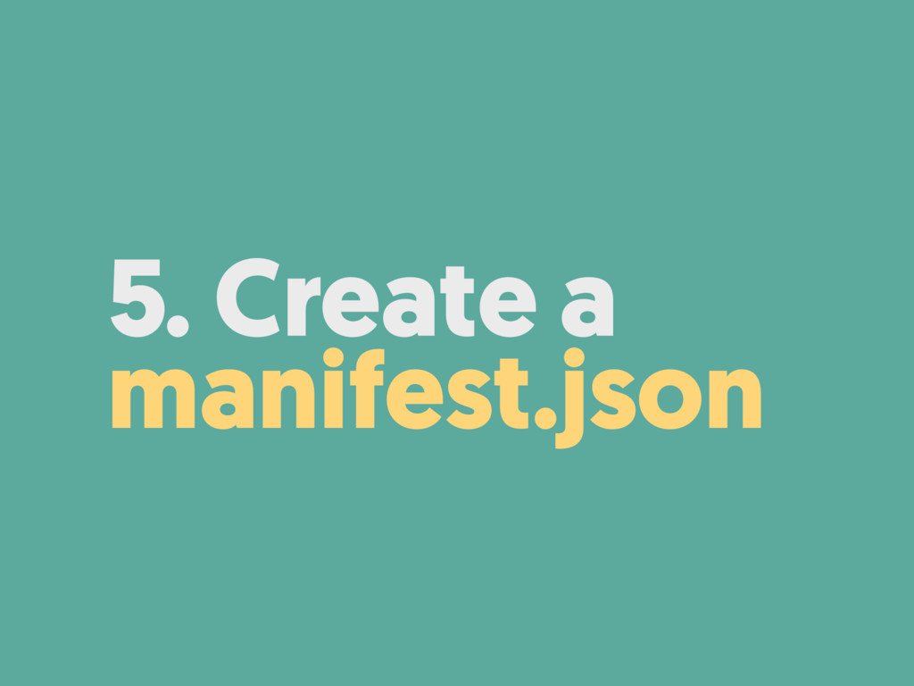 5. Create a manifest.json