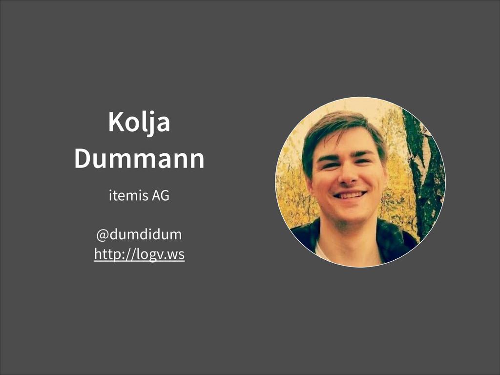 Kolja Dummann itemis AG ! @dumdidum http://logv...