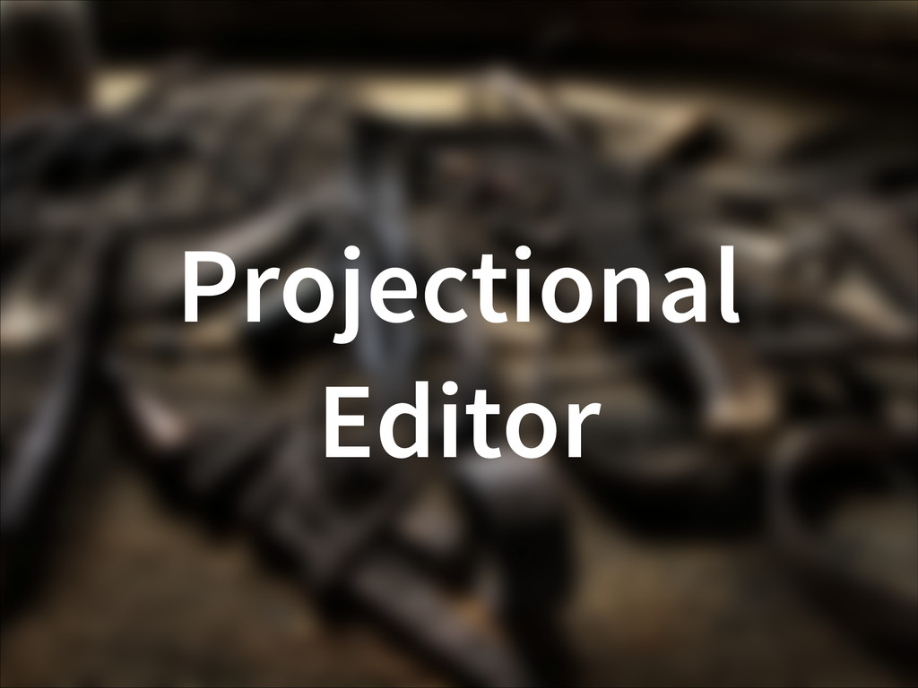 Projectional Editor