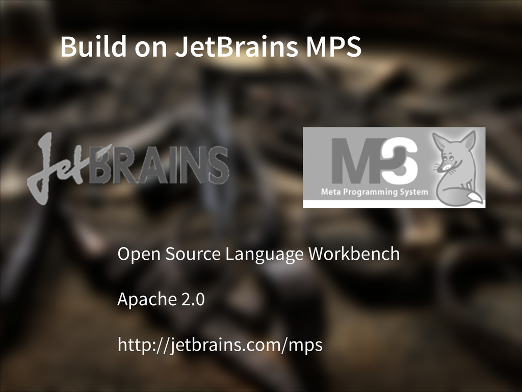 Build on JetBrains MPS Open Source Language Wor...