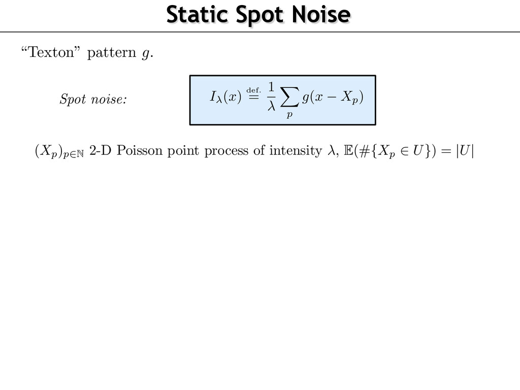 "Static Spot Noise ""Texton"" pattern g . ( Xp)p2N..."