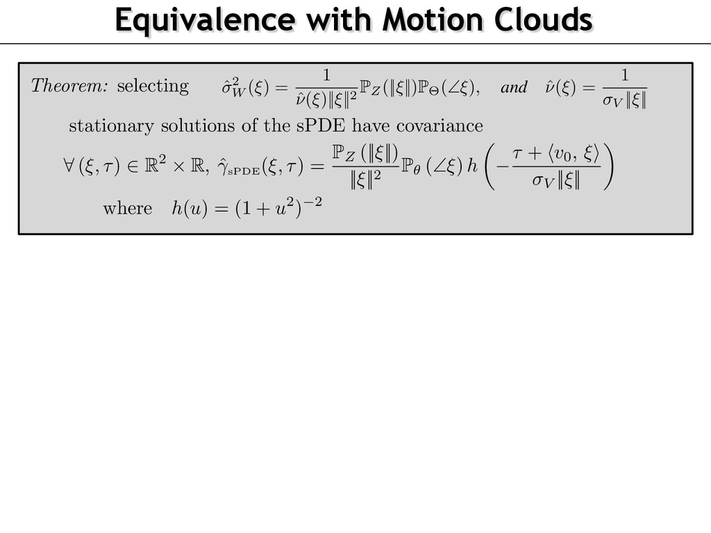 Equivalence with Motion Clouds 115 116 117 118 ...