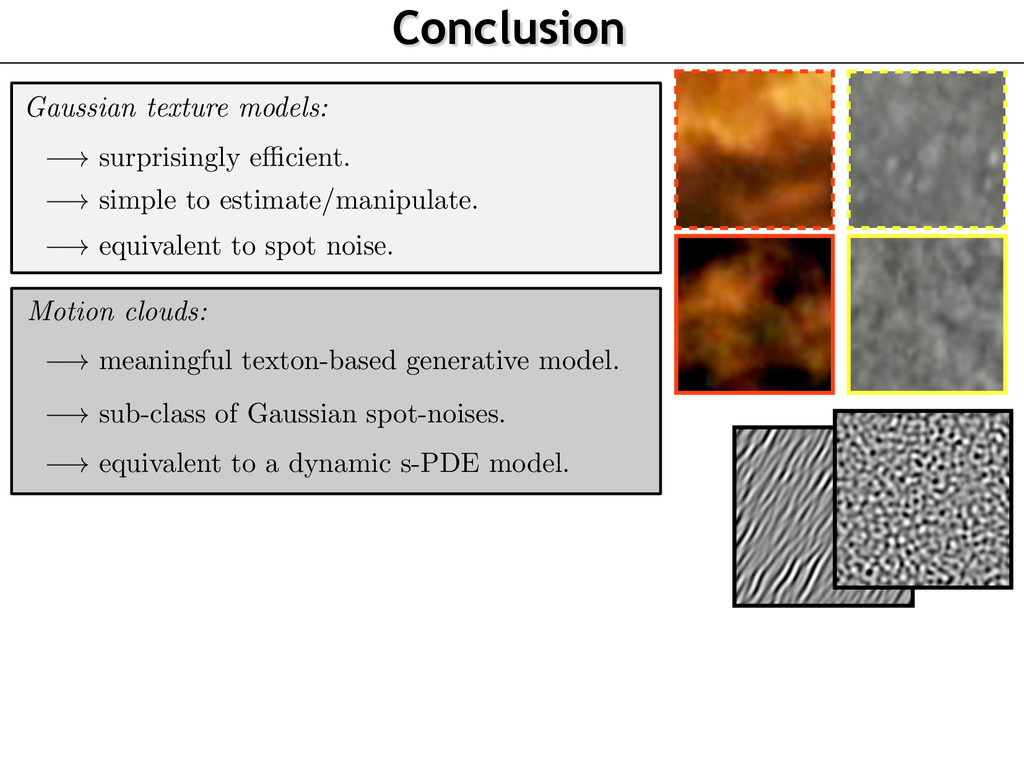 Conclusion Gaussian texture models: ! surprisin...