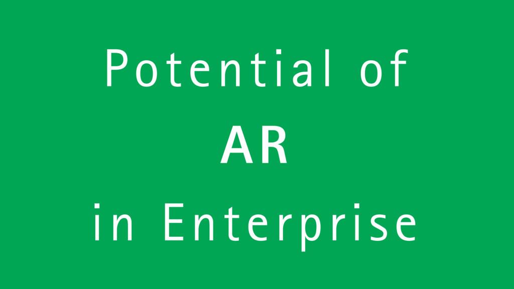 Potential of AR in Enterprise