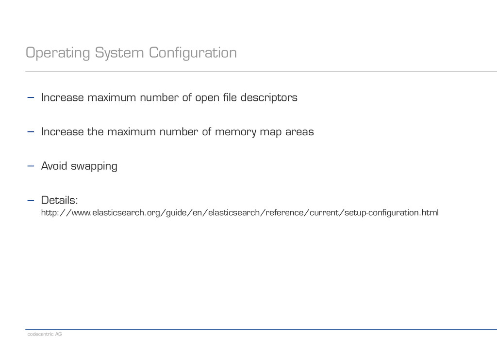 codecentric AG Operating System Configuration −...