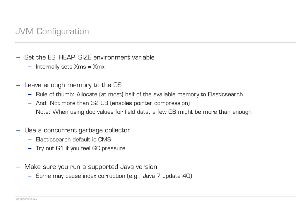 codecentric AG JVM Configuration − Set the ES_H...
