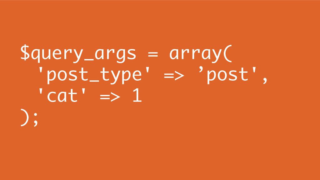 $query_args = array( 'post_type' => 'post', 'ca...