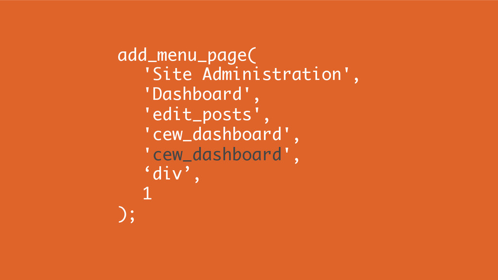 add_menu_page( 'Site Administration', 'Dashboar...