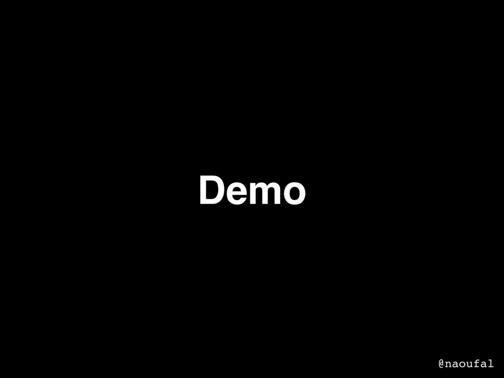 Demo @naoufal