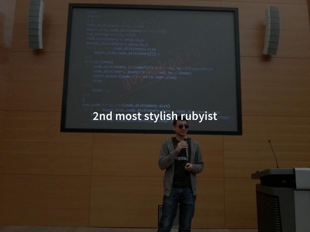 2nd most stylish rubyist