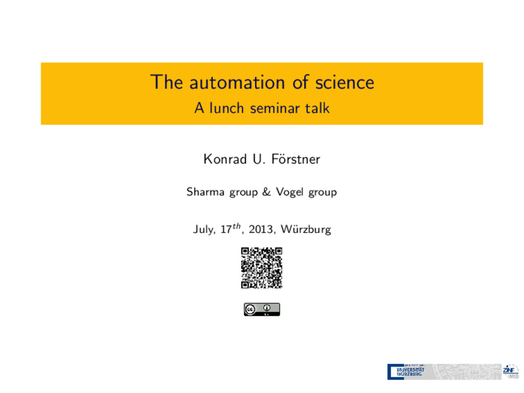 The automation of science A lunch seminar talk ...