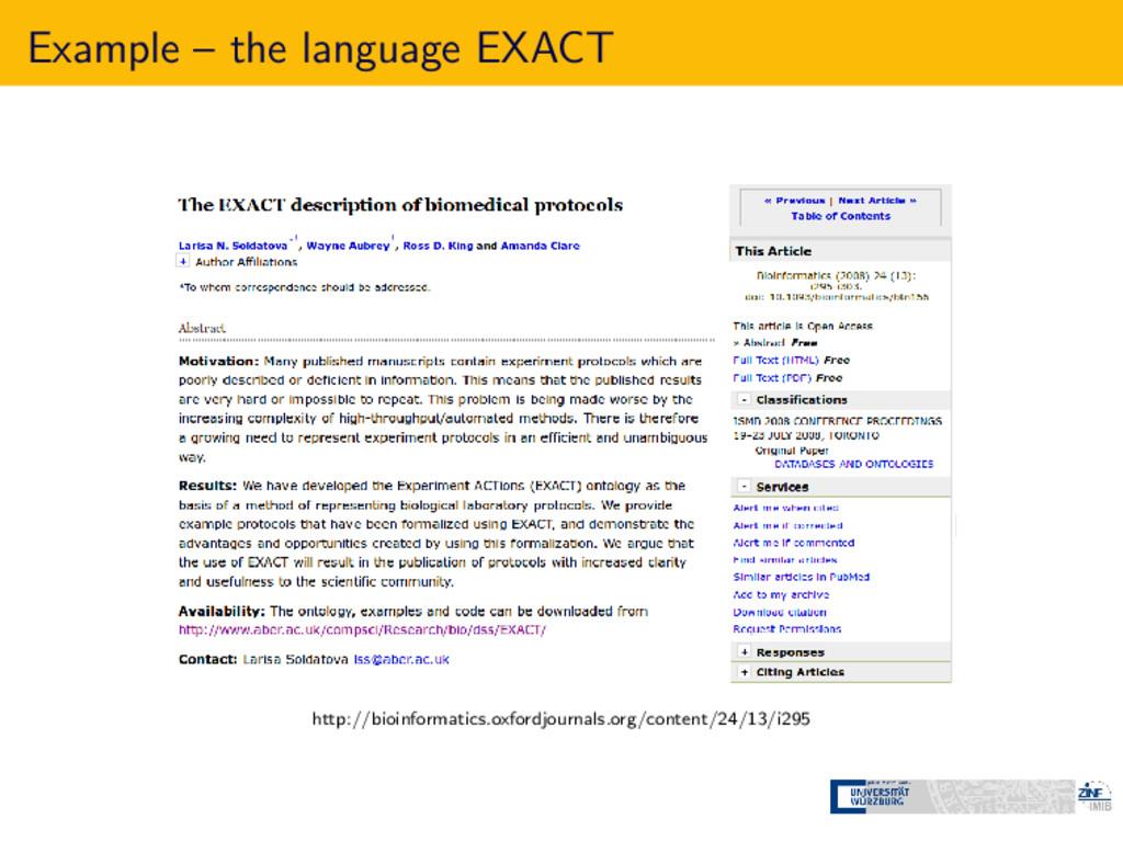 Example – the language EXACT http://bioinformat...