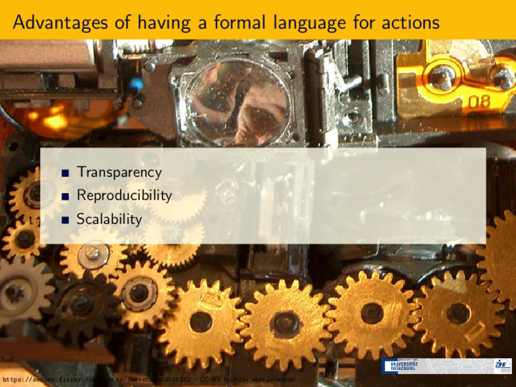 Advantages of having a formal language for acti...