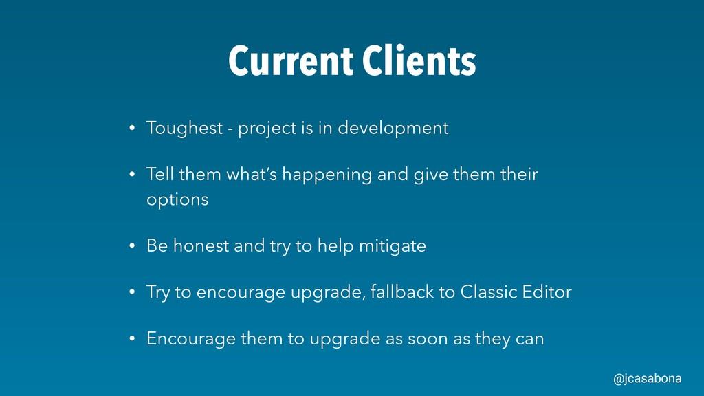 @jcasabona Current Clients • Toughest - project...