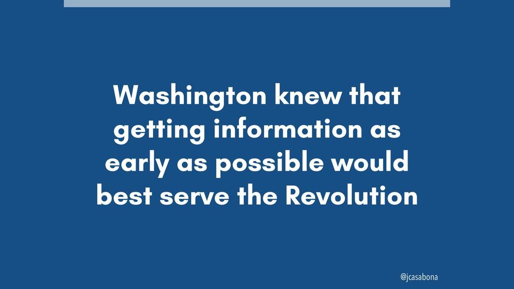 @jcasabona Washington knew that getting informa...