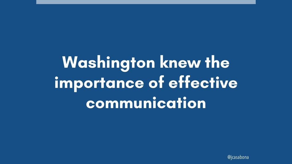 @jcasabona Washington knew the importance of ef...