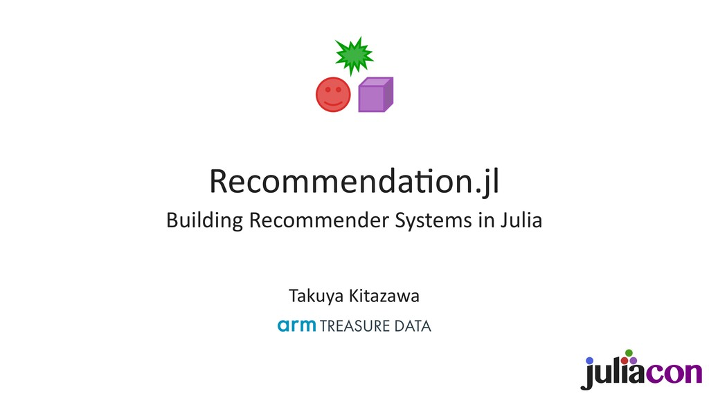 Recommenda)on.jl Building Recommender Systems i...