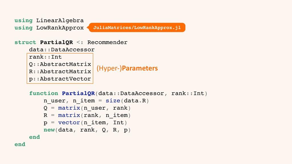 using LinearAlgebra using LowRankApprox struct ...