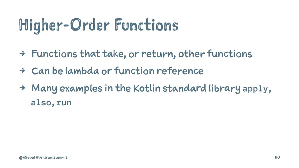 Higher-Order Functions 4 Functions that take, o...