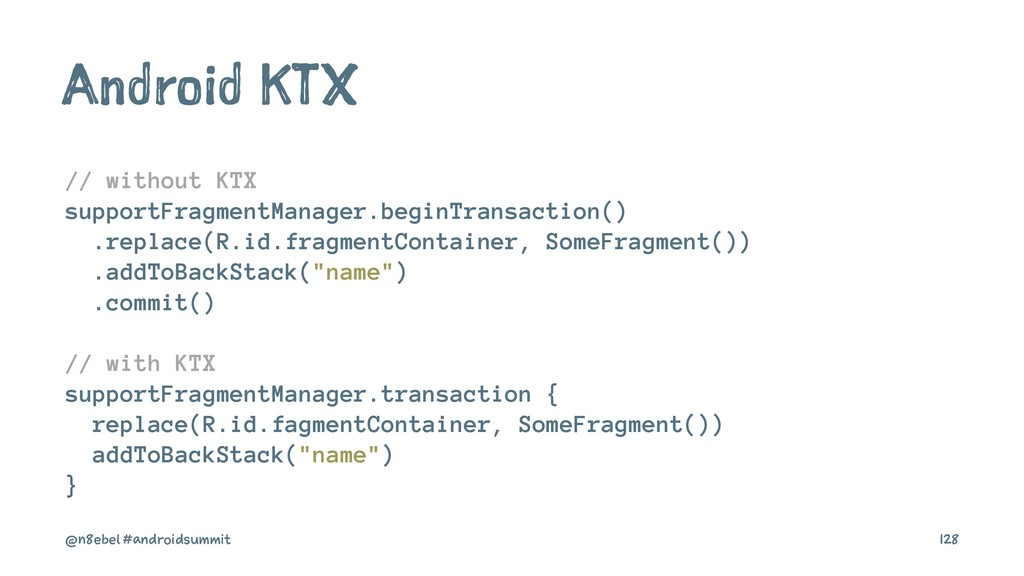 Android KTX // without KTX supportFragmentManag...