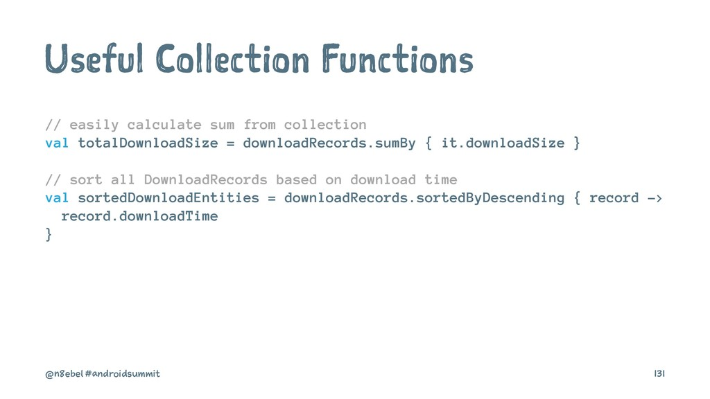 Useful Collection Functions // easily calculate...