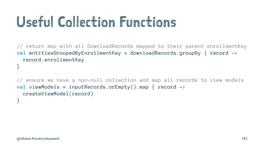 Useful Collection Functions // return map with ...