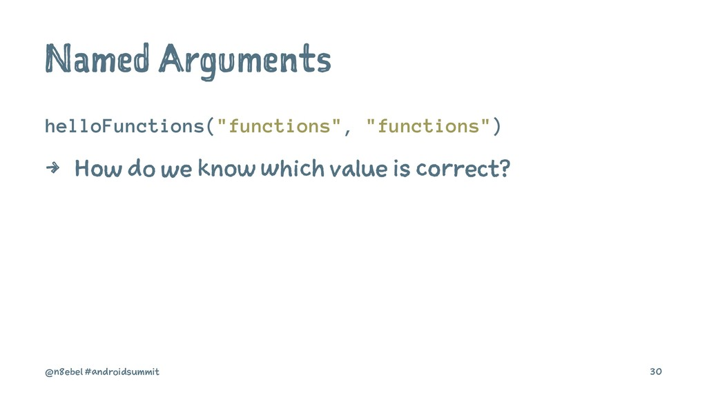 "Named Arguments helloFunctions(""functions"", ""fu..."