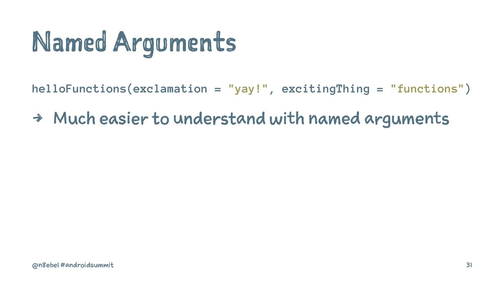 "Named Arguments helloFunctions(exclamation = ""y..."