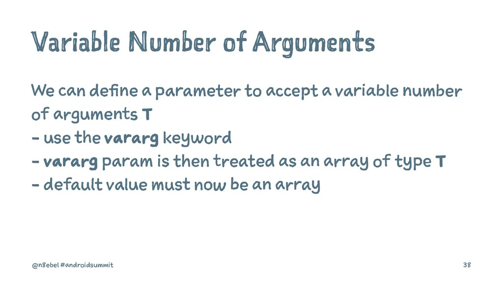 Variable Number of Arguments We can define a pa...