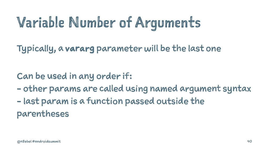 Variable Number of Arguments Typically, a varar...