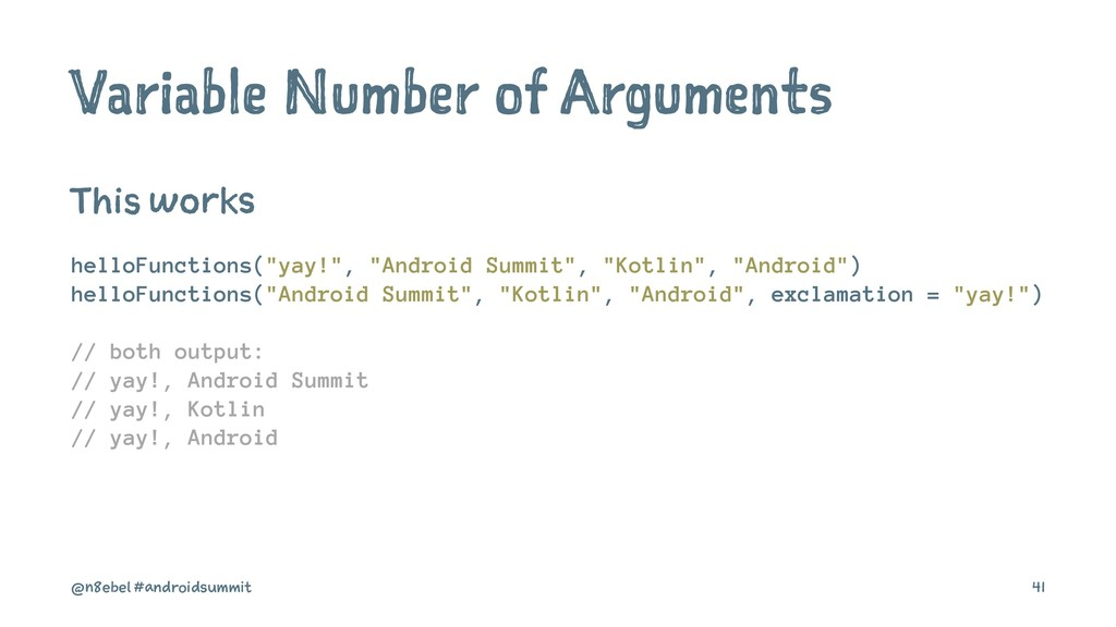 Variable Number of Arguments This works helloFu...