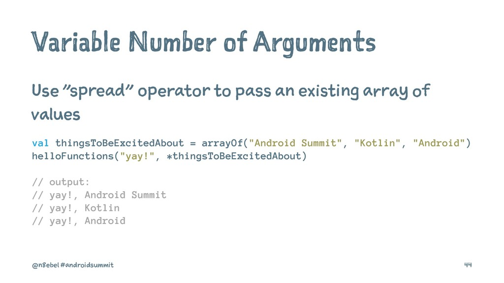 "Variable Number of Arguments Use ""spread"" opera..."