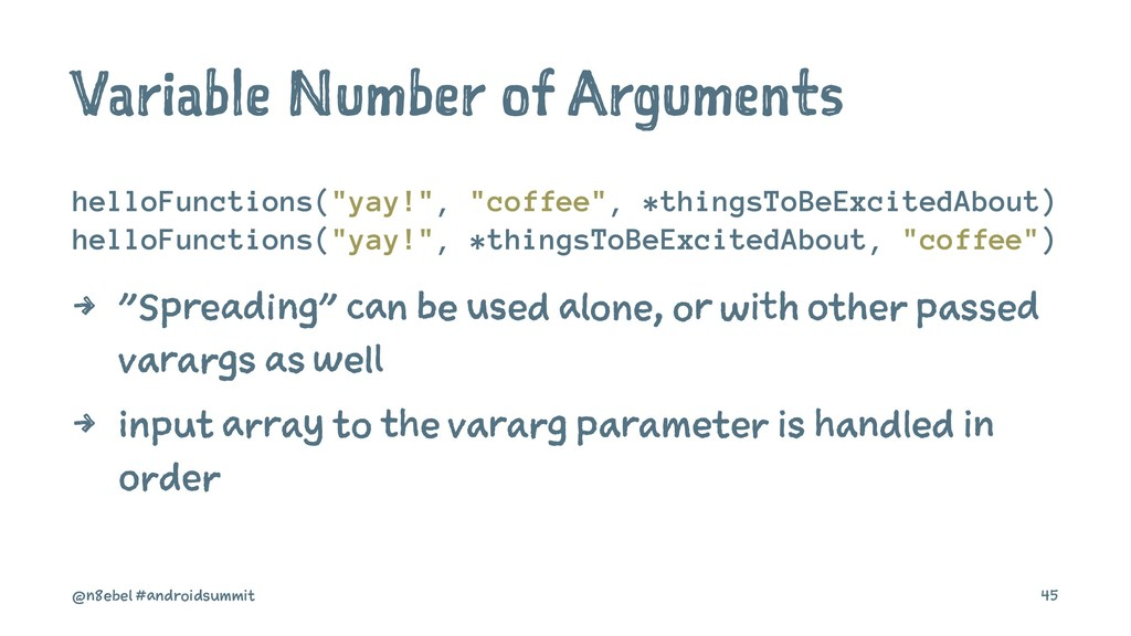 "Variable Number of Arguments helloFunctions(""ya..."