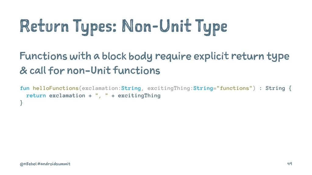 Return Types: Non-Unit Type Functions with a bl...