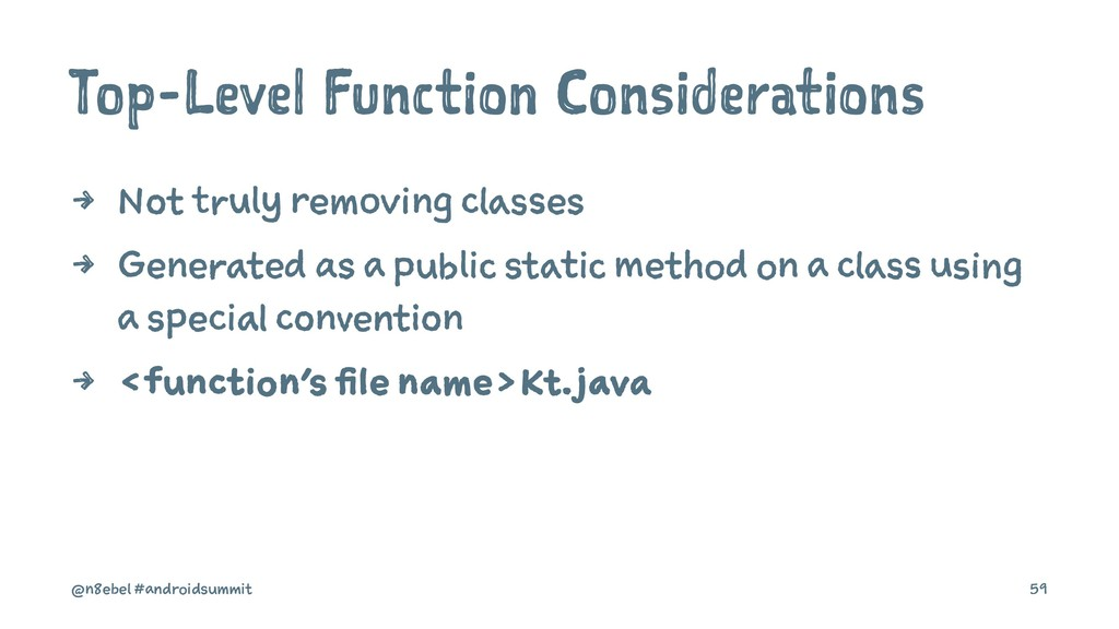 Top-Level Function Considerations 4 Not truly r...
