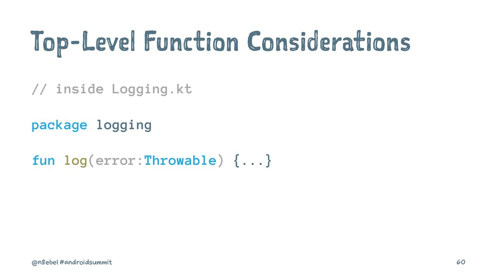 Top-Level Function Considerations // inside Log...