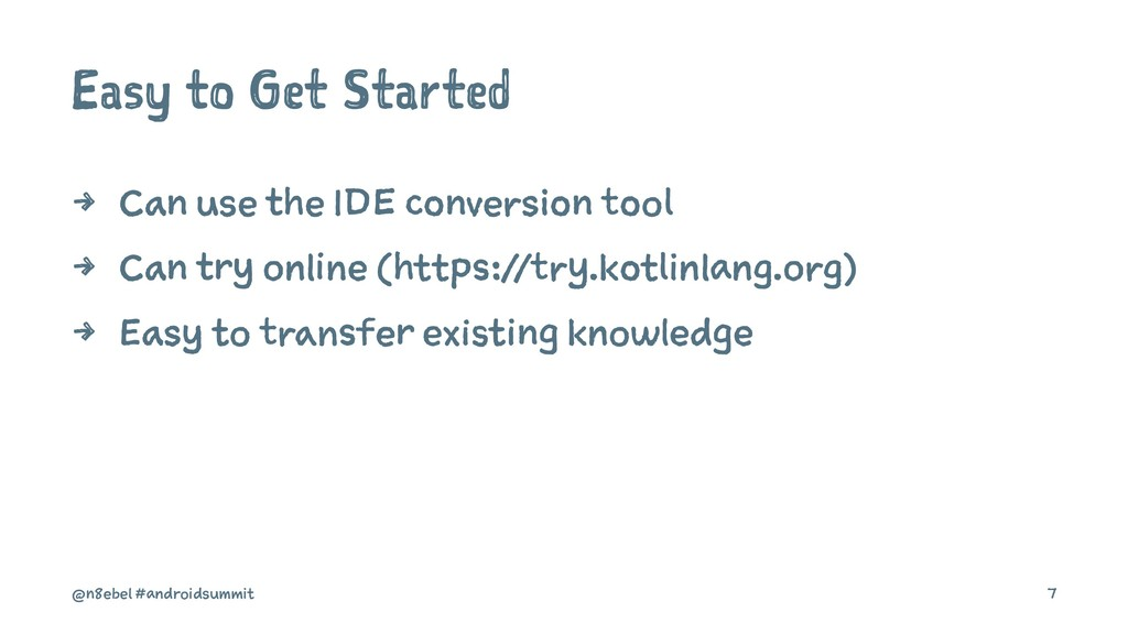 Easy to Get Started 4 Can use the IDE conversio...