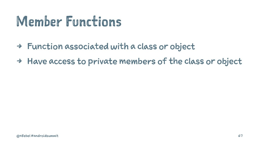 Member Functions 4 Function associated with a c...