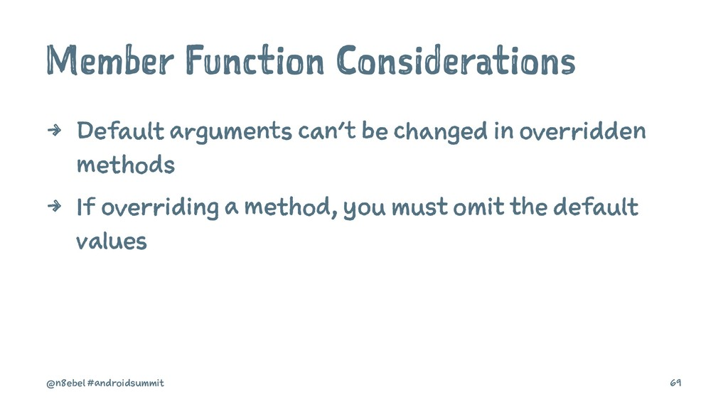 Member Function Considerations 4 Default argume...