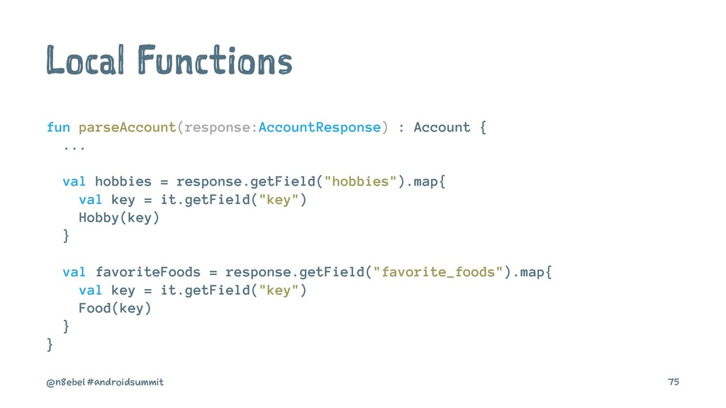 Local Functions fun parseAccount(response:Accou...