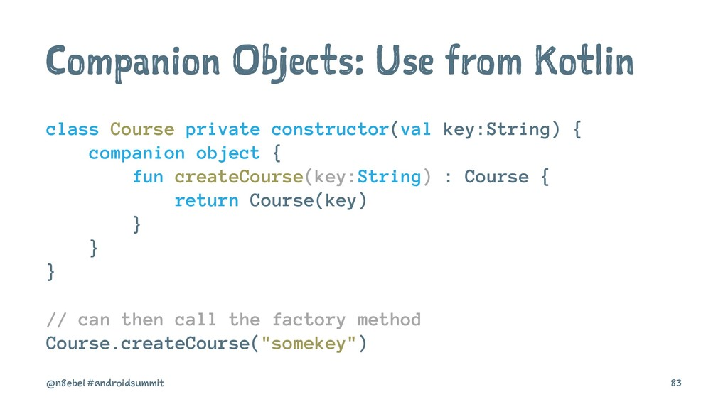 Companion Objects: Use from Kotlin class Course...