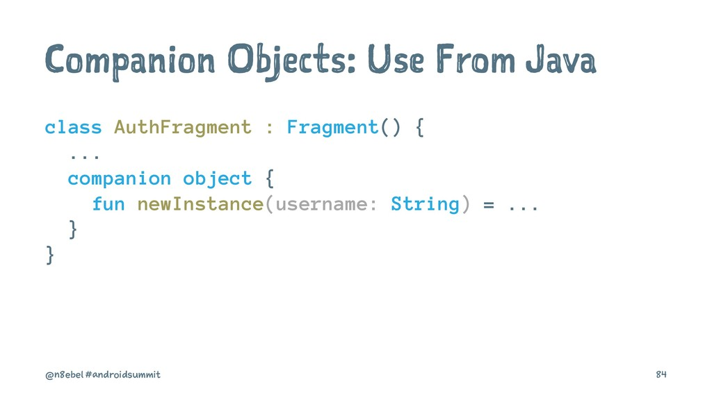 Companion Objects: Use From Java class AuthFrag...